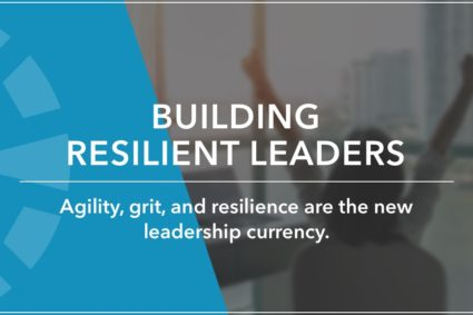 Building Resilient Leaders Training & Keynotes by Anne Grady Group